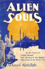 Achmed Abdullah: Alien Souls