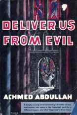 Achmed Abdullah: Deliver Us From Devil
