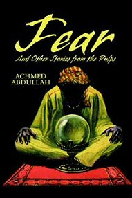 Achmed Abdullah: Fear