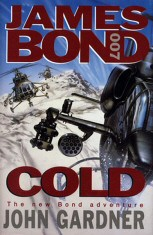 John Gardner: James Bond - Cold