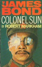 Robert Markham: James Bond - Colonel Sun
