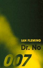 Ian Fleming: Dr. No