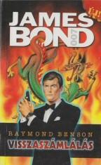 Raymond Benson: James Bond - A holnap markában
