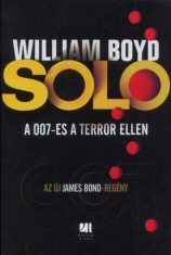 William Boyd: SOLO - A 007-es a terror ellen