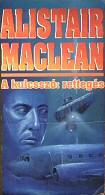 Alistair MacLeans: A kulcsszó - rettegés