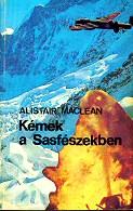 Alistair MacLeans: Kémek a Sasfészekben