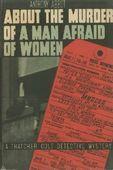 The Murder of a Man Afraid of Women