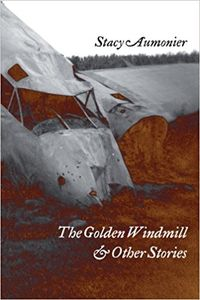 The Golden Windmill & Other Stories