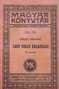 Orczy Bárónő: Lady Molly kalandjai