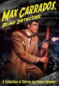 Max Carrados, Blind detective