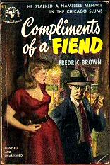 Fredric Brown: Compliments of a Fiend