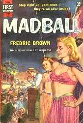 Fredric Brown: Madball