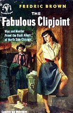 Fredric Brown: The Fabolous Clipjoint