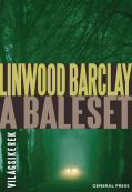 Linwood Barclay: A baleset