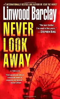 Linwood Barclay: Never Look Away