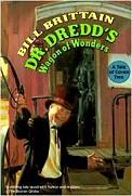 William Brittain: Dr. Dredd's Wagon of Wonders