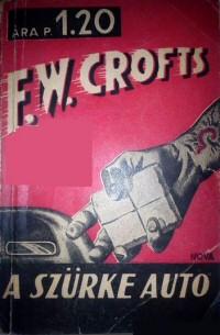 Freeman Wills Crofts: A szürke autó