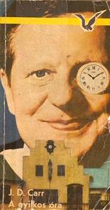 John Dickson Carr: A gyilkos óra