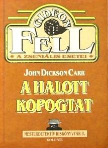 John Dickson Carr: A halott kopogtat