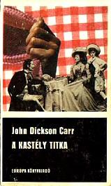 John Dickson Carr: A kastély titka