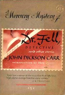 John Dickson Carr: Dr. Fell, Detective, and Other Stories