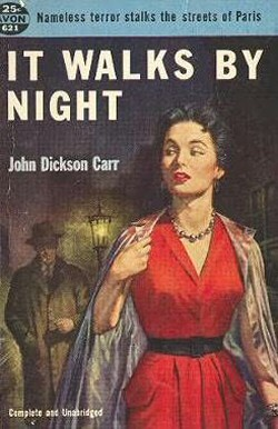 John Dickson Carr: It Walks By Night