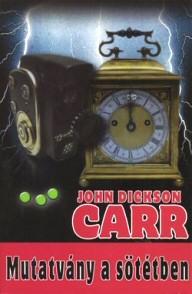 John Dickson Carr: Mutatvány a sötétben