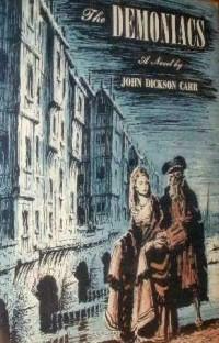 John Dickson Carr: The Demoniacs (1962)