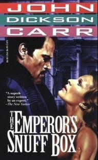 John Dickson Carr: The Emperor's Snuff-Box (1942)