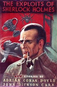 John Dickson Carr: The Exploits of Sherlock Holmes