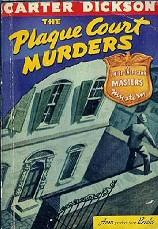 John Dickson Carr: The Plague Court Murders