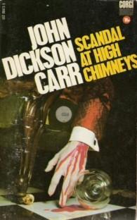 John Dickson Carr: The Scandal at High Chimneys (1959)