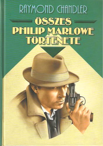 Raymond Chandler összes Philip Marlowe története
