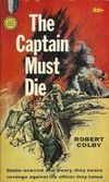 The Captain Must Die k