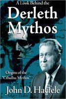 A Look Behind the Derleth Mythos