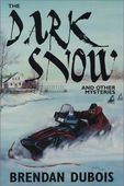 The Dark Snow (2002)