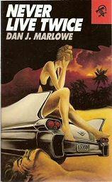 Never Live Twice - Dan J. Marlowe