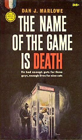 The Name of the Game is Death - Dan J. Marlowe