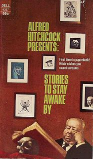 Stories to Stay Awake by Alfred Hitchcock