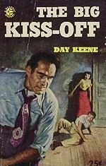 Day Keene: The Big Kiss-off