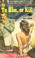 TDay Keene: To Kiss or Kill
