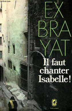 Charles Exbrayat: Il faut chanter, Isabelle!