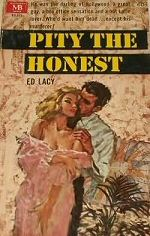 Pity the Honest - Ed Lacy