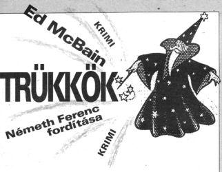 Ed McBain: Trükkök