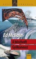 Ed McBain: A bösszhedt gyilkanessz