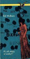 Ed McBain: Ki öli meg a lady-t?
