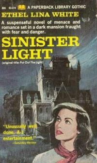 Ethel Lina White: The Sinister Light