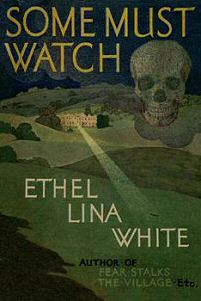 Ethel Lina White: Some Must Watch