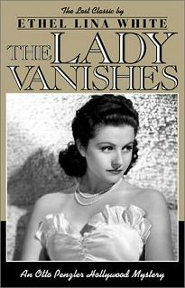 Ethel Lina White: The Lady Vanishes