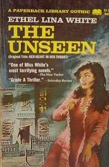 Ethel Lina White: The Unseen
